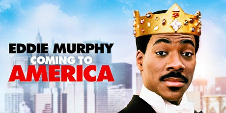 Coming to America Movie Night! tickets