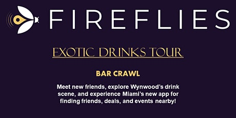 Fireflies  Wynwood Bar Crawl entradas