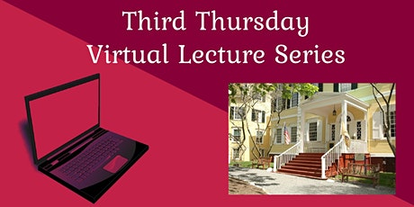 Third Thursday Virtual Lecture Series: Grounds and Gardens of Liberty Hall tickets