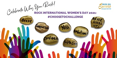 Rock International Women's Day: #CHOOSETOCHALLENGE & Skyrocket Your Career! tickets