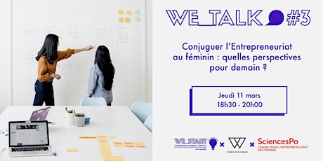 We_Talk #3 : Conjuguer l'Entrepreneuriat au féminin tickets