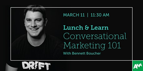 Virtual Lunch and Learn: Conversational Marketing 101 tickets