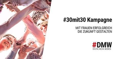 Mit Frauen erfolgreich die Zukunft gestalten #30mit30 Tickets