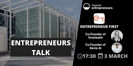 Entrepreneur First Roundtable with Imperial Entrepreneurs tickets