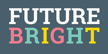 Future Bright Information Session tickets