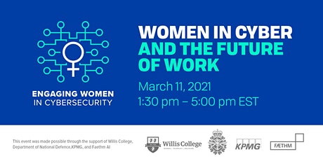 Engaging Women in CyberSecurity: Women in Cyber And The Future Of Work tickets