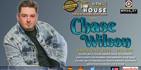 "Chase Wilson Live ""In the House"" tickets"
