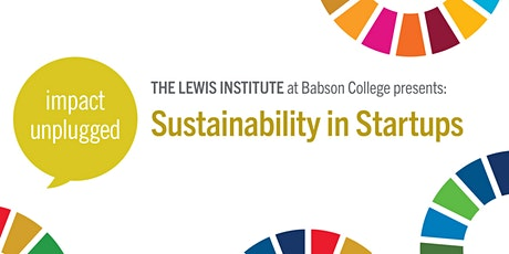 Impact Unplugged: Sustainability in Startups tickets