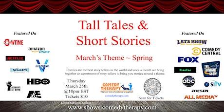 Tall Tales & Short Stories - Mar 25 tickets