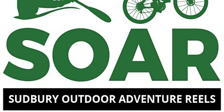SOARS Film Fest (Sudbury Outdoor Adventure Reels) tickets