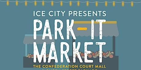 "Ice City presents ""Park It Market"" Vendor Registration tickets"