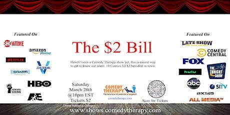 The $2 Bill - Mar 20 tickets