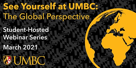 See Yourself at UMBC: The Global Perspective tickets