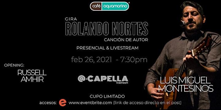 Luis Miguel Montesinos - Rolando Nortes | Trova + Canción de autor | image