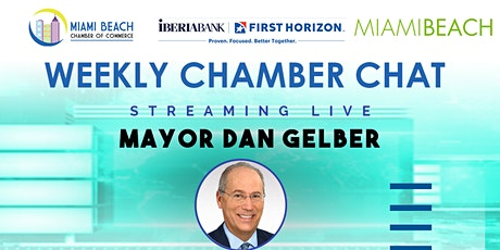 Chamber Chat with Mayor Gelber tickets
