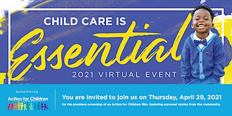 Child Care is Essential 2021 Virtual Event tickets