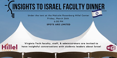 Insights to Israel Faculty Dinner tickets