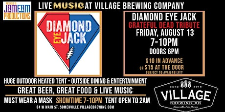 Diamond Eye Jack: A Tribute to The Grateful Dead @Village Brewing Company! tickets
