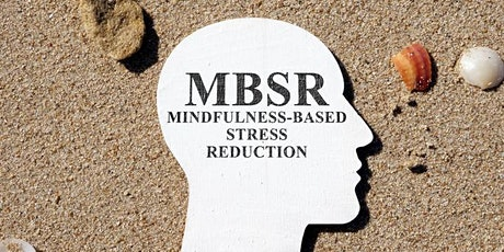 MBSR Online 8-Week Series: Change Your Mind, Change Your Life tickets