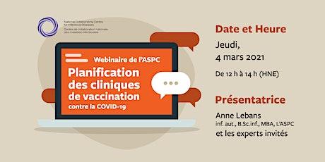 Webinaire de l'ASPC : Planification des cliniques de vaccination billets