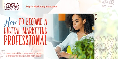 How to Land a Career in Digital Marketing | Virtual Info Session tickets