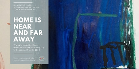 Home is Near and Far Away - Chris Harrison exhibition opening night tickets