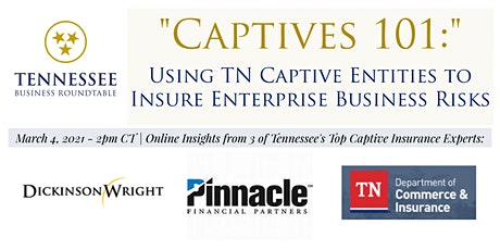 Captives 101: Using TN Captive Entities to Insure Enterprise Business Risks tickets