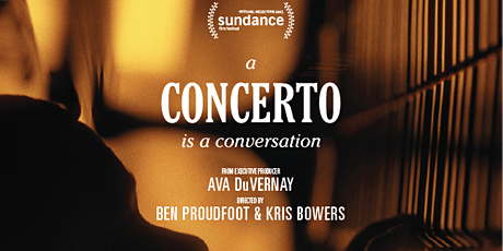 SCREENING: A Concerto is a Conversation tickets