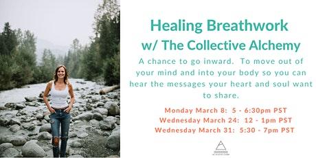 Healing Breathwork with The Collective Alchemy tickets