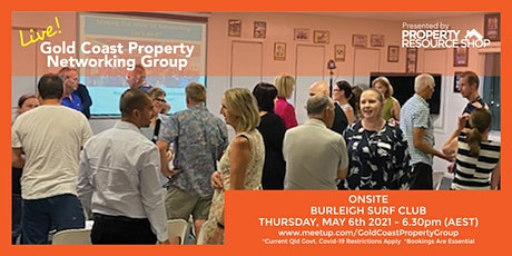 Gold Coast Property Networking Group Meetup - Thursday 6th May 2021 tickets
