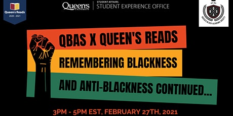 Remember Blackness and anti-Blackness at Queen's... Continued tickets