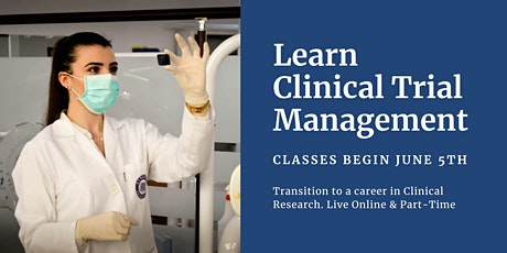Virtual Open House: Clinical Trial Management Bootcamp tickets