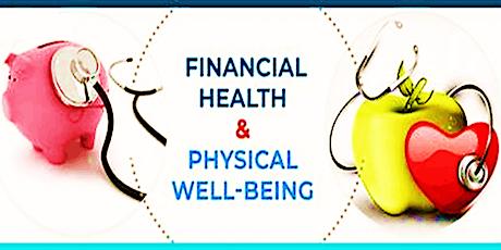 Physical Health & Financial Wellness Virtual Tour tickets