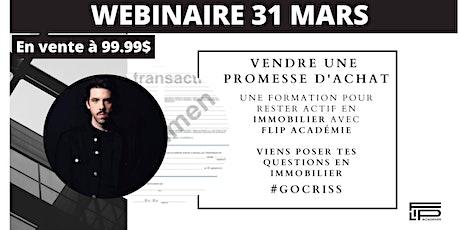 WEBINAIRE // COMMENT VENDRE UNE PROMESSE D'ACHAT billets
