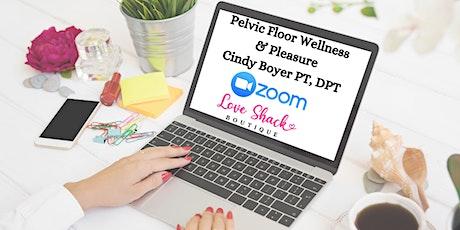 Pelvic Floor Wellness & Pleasure with Cindy Boyer PT, DPT Tickets