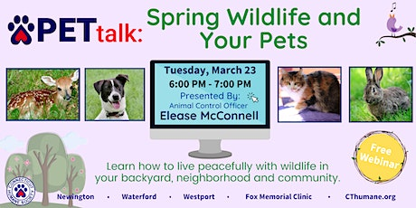 PETtalk: Spring Wildlife and Your Pets tickets