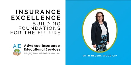 Insurance Excellence: Building Foundations for the Future tickets