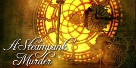 A Steampunk Murder Mystery (via Zoom) tickets