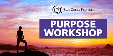 Blue Zones Project Virtual Purpose Workshop tickets