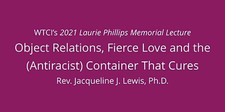 Object Relations, Fierce Love and The (Antiracist) Container That Cures tickets