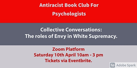 Collective Conversations: The roles of Envy  in  White Supremacy. tickets