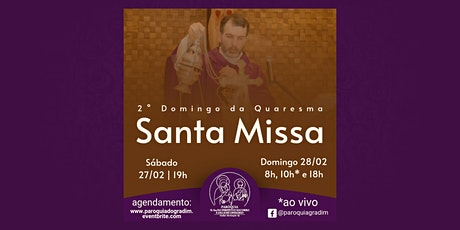 2º Domingo da Quaresma | Santa Missa, Domingo 18h ingressos