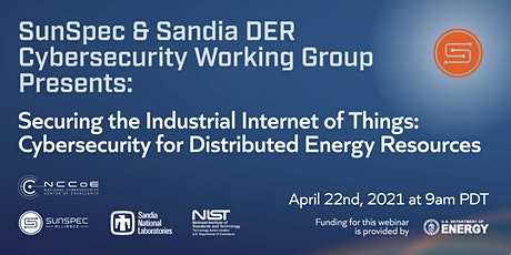 SunSpec & Sandia Webinar: Securing the Industrial Internet of Things tickets