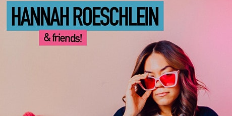 Hannah Roeschlein and Friends!! tickets