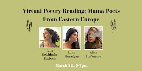 Virtual Poetry Reading: Mama Poets From Eastern Europe tickets