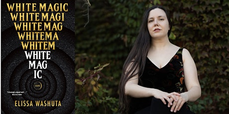 White Magic Launch with Elissa Washuta and Billy-Ray Belcourt tickets