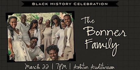 Black History Celebration: The Bonner Family tickets