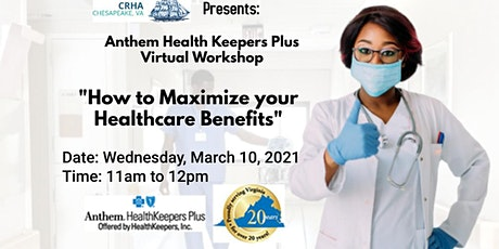 How to Maximize your Healthcare Benefits? tickets