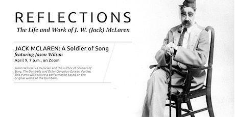 Jack McLaren:  A Soldier of Song featuring Jason Wilson tickets