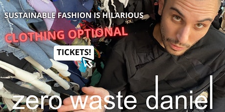 Refashion Week 2021: Live ZOOM Screening and Q+A with Zero Waste Daniel tickets